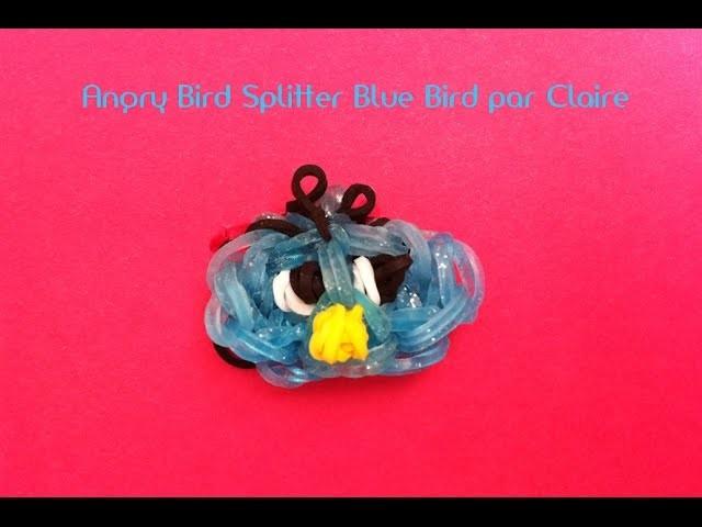Angry Bird Splitter Blue Bird (oiseau bleu) Elastique Rainbow Loom France. Français