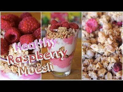 DIY Healthy Raspberry Muesli │PerfectHonesty