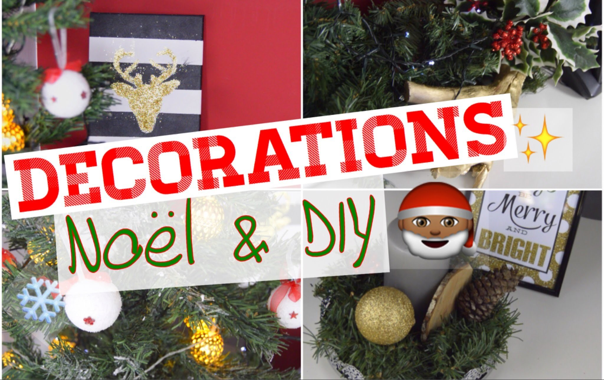 MES DECORATIONS DE NOËL 2015 + DIY