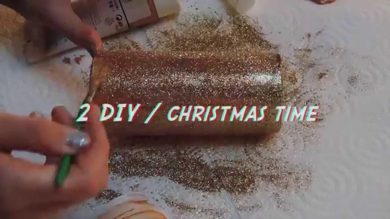 2 DIY. Christmas