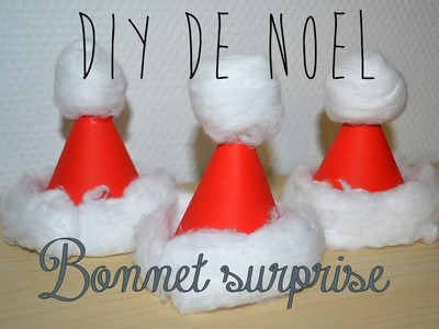 [ DIY Spécial Noël n°3 ] Bonnet de Noël surprise ❆