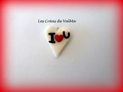 Tuto Fimo coeur I love You.Polymer clay Tutorial