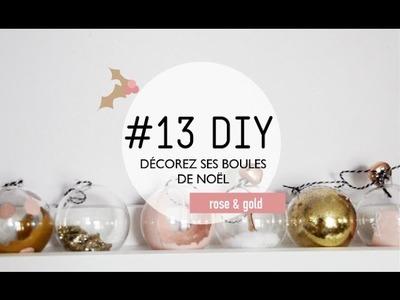 #13 DIY. Décorez ses boules de noël