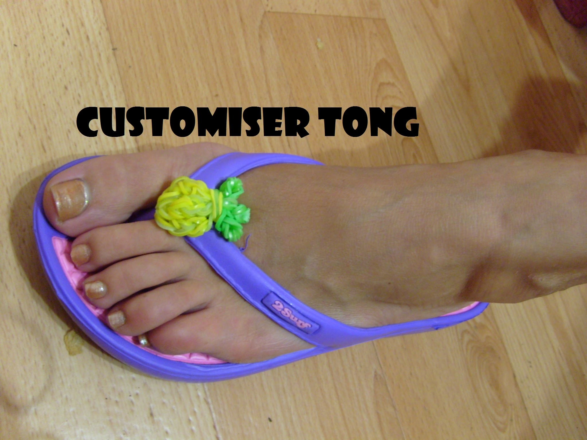 Customiser vos tongs,rainbow loom bands, bracelet elastique. Tuto francais