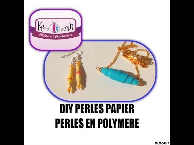 DIY PERLES PAPIER ET PERLE POLYMERE