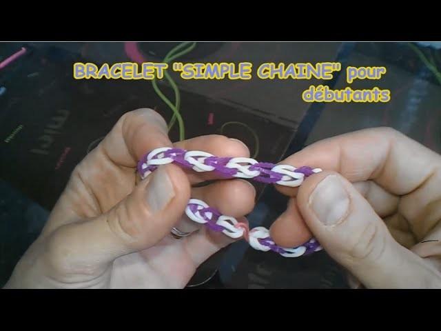 """Tuto n°1: Bracelet élastique """"Simple Chaine"""" pour débutants  !"""