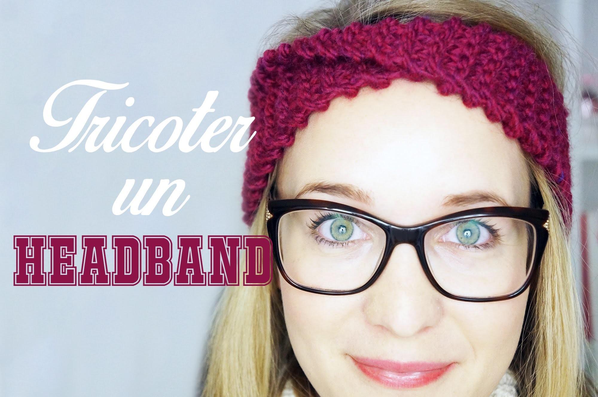 ❄ Tutoriel ❄  : Tricoter un Headband ☃