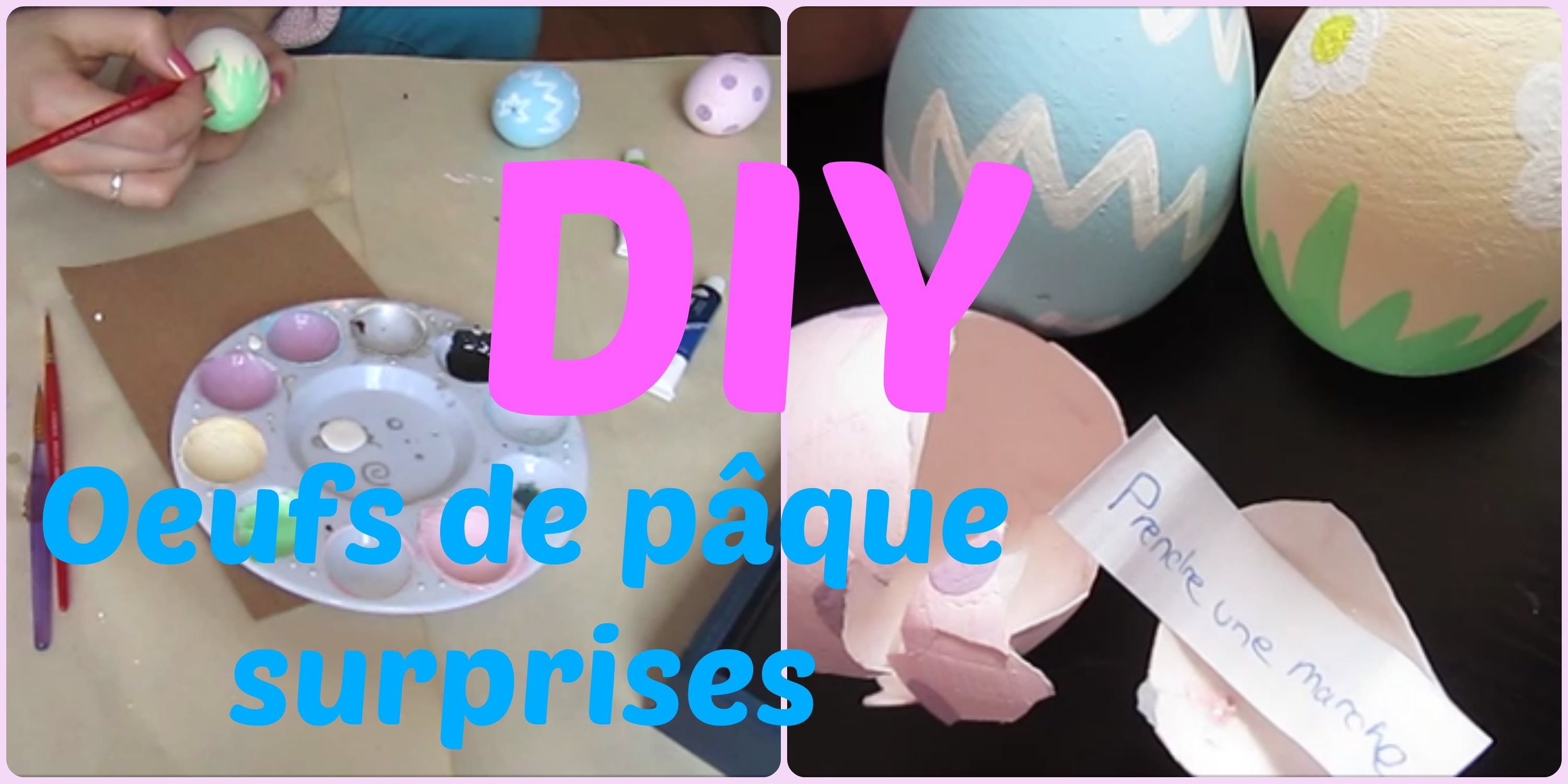 DIY : Oeufs de pâque surprises (facile)
