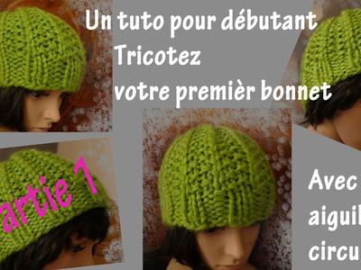 Tuto tricot pour débutant : Premier bonnet circulaire (Part. I)