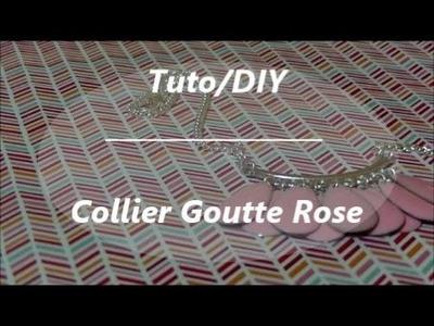 Tuto. DIY Collier goute rose