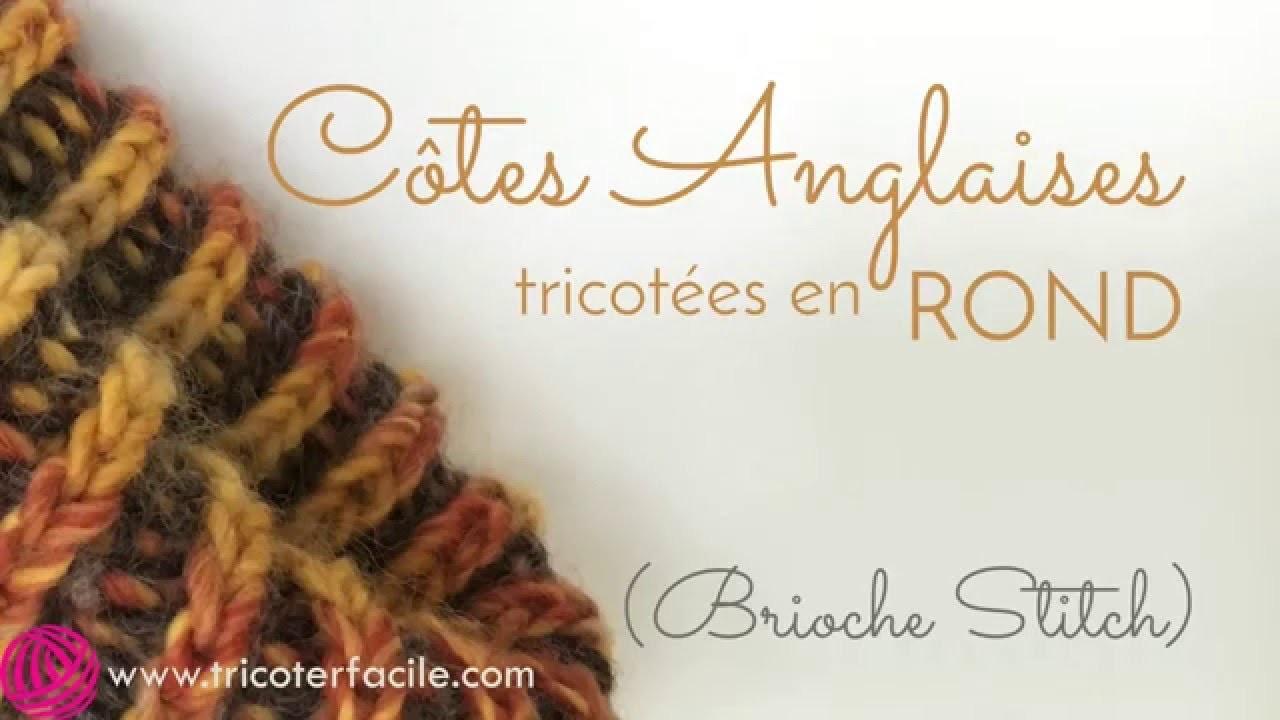Côtes anglaises (brioche stitch) tricotées en rond