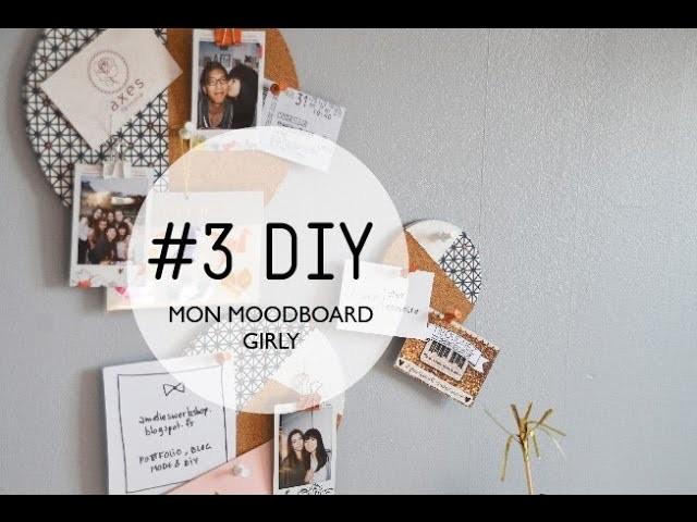 #3 DIY. Mon moodboard girly