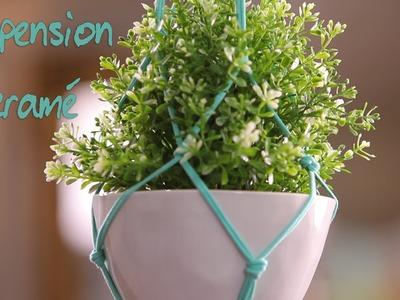 DIY : Créez une suspension pour plantes en macramé