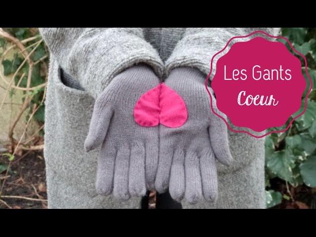 DIY Mode ♡  Les Gants Coeur