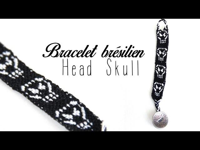 DIY # Bracelet brésilien Head Skull