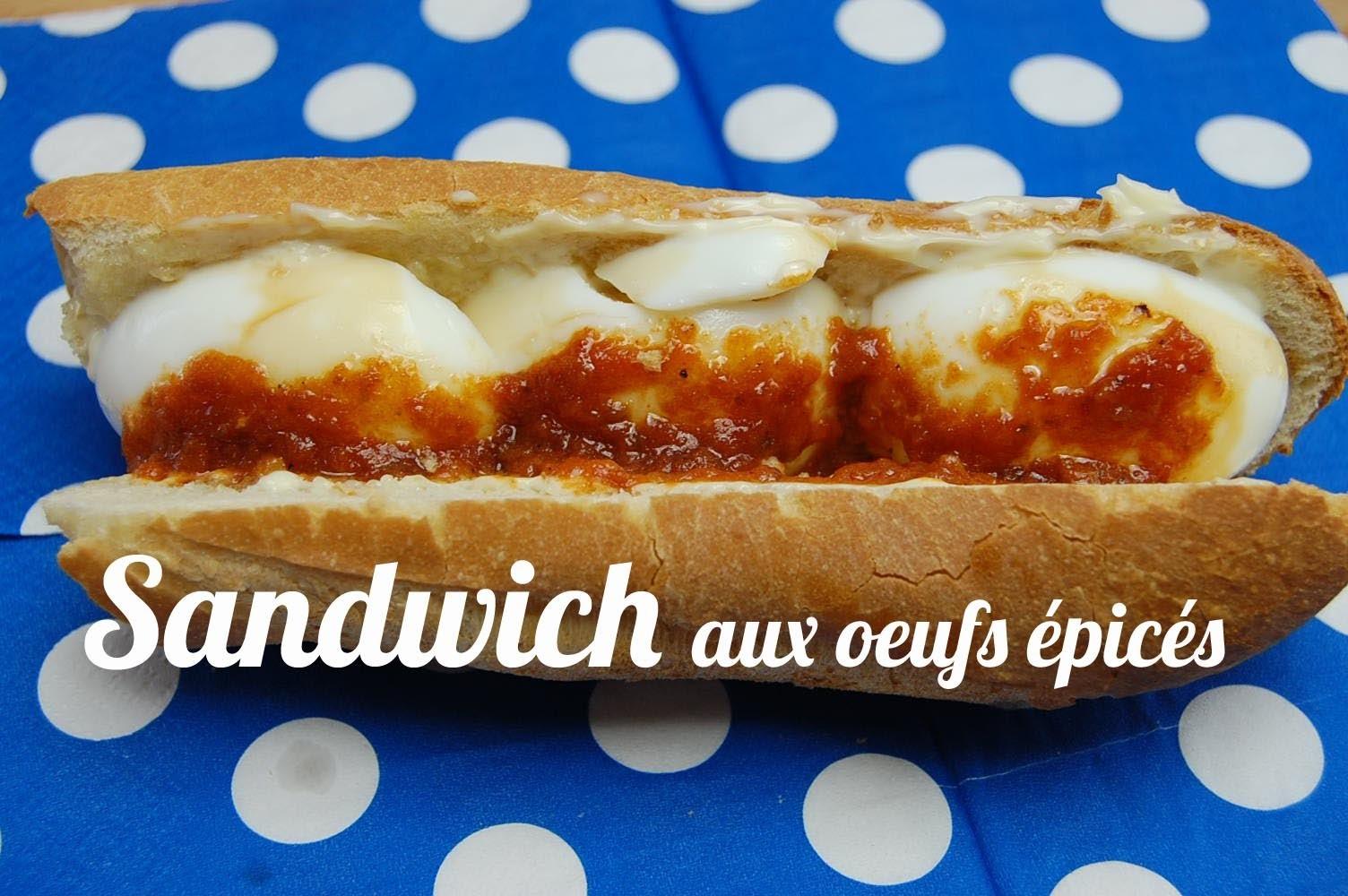 Sandwich aux oeufs épicés ( Pain oeuf piment)