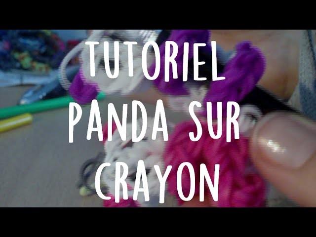 Tutoriel Rainbow Loom - Panda sur crayon