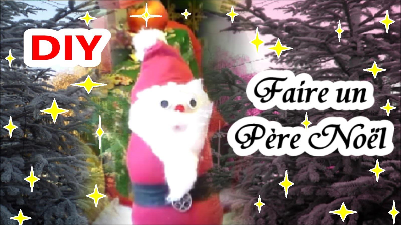 DIY : Un Père Noël en chaussette   Bricolage de Noël