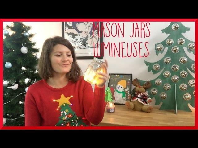 [diy] CHRISTMAS : Mason Jars Lumineuses - Sandra -