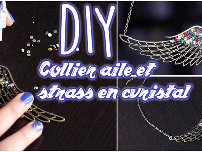 DIY # TUTO Collier aile et strass en cristal - Customiser une breloque