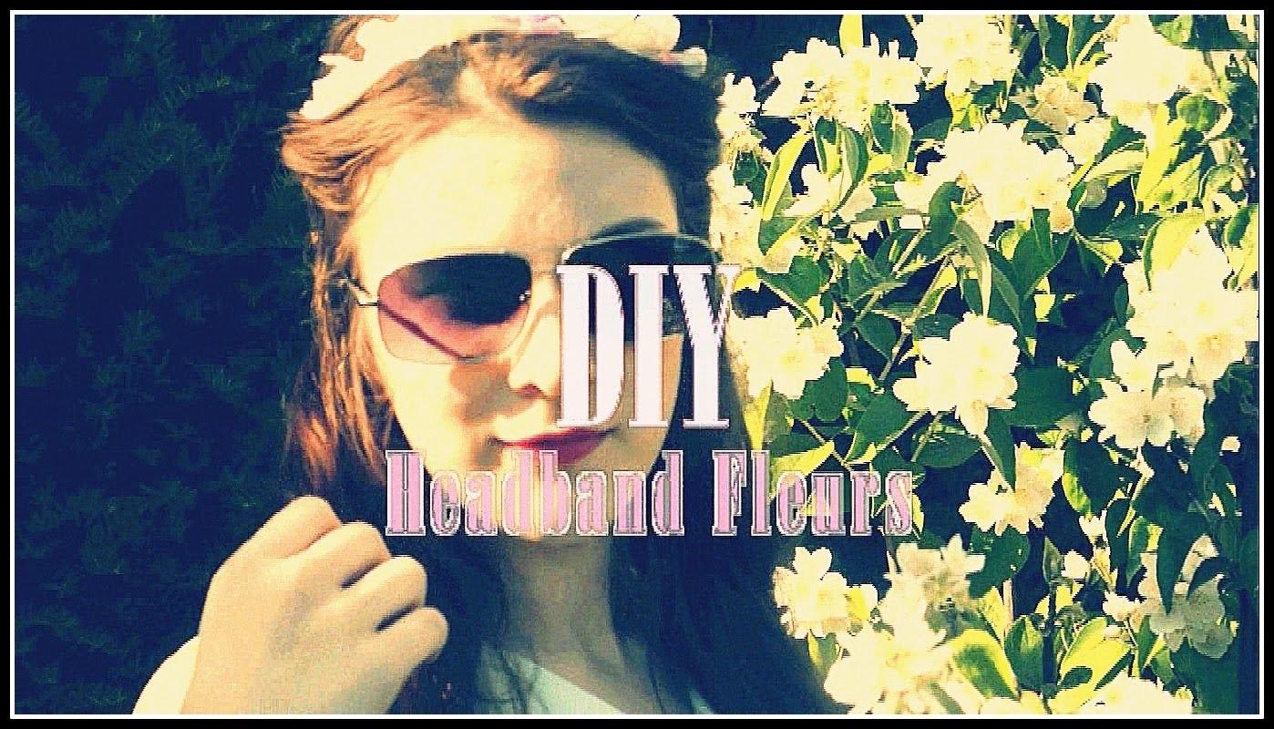 DIY n°3 : Le joli Headband à fleurs (parfait pour l'été!)