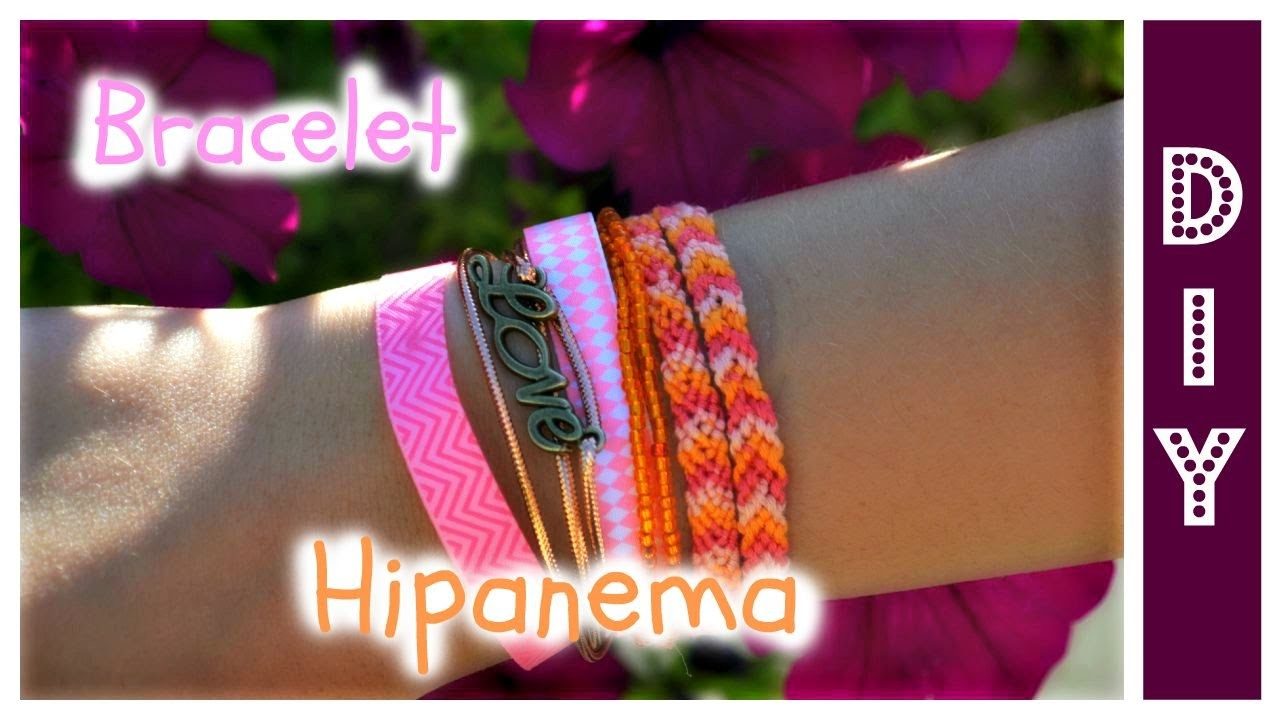 [DIY n°1] : Faire son bracelet Hipanema
