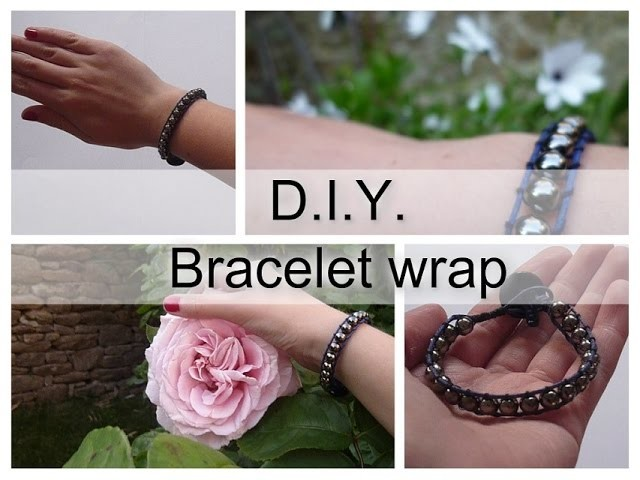 [ DIY n°4 ] Bracelet wrap