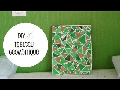 •  DIY #1 ~ Tableau Géométrique •