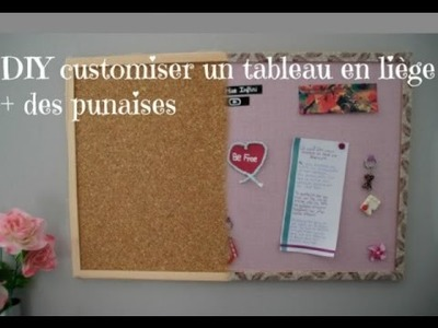 -DIY Français- Customiser un tableau en liège et des punaises