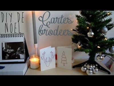 [ DIY Spécial Noël n°5 ] Cartes de voeux brodées ♥