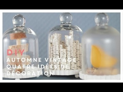 Souvenirs d'automne | Quatre idées de décoration DIY