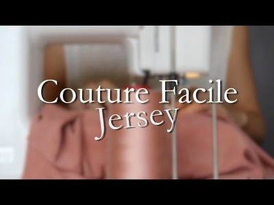 DIY - Couture Facile - Jersey