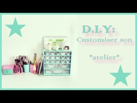 DIY : Customiser son atelier ♡♡♡