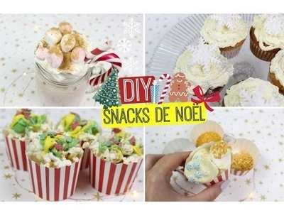 DIY Snacks de NOËL ULTRA FACILES !