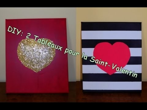 DIY- 2 Tableaux pour la Saint-Valentin