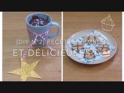 [Diy n°2] Recettes simples et délicieuses !