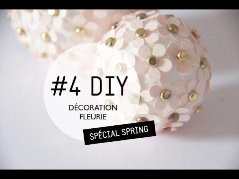 #4 DIY. Décoration fleurie