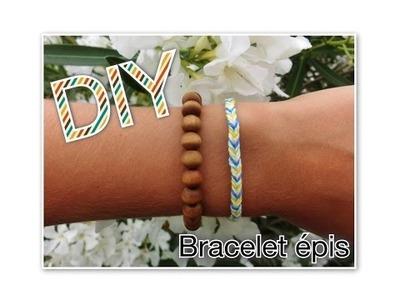 DIY : Création d'un bracelet épis (Tuto n°4)