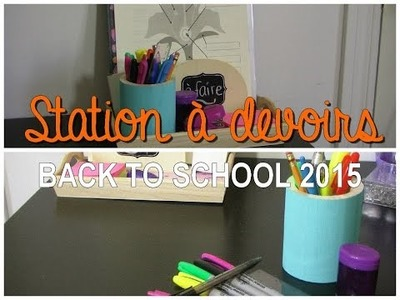 Retour à l'école | #DIY Station à devoirs