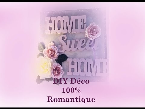 DIY 100% romantique