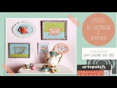 DIY Artepatch : Comment décorer un cadre 3D au pochoir