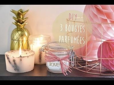 DIY DÉCO : 3 BOUGIES PARFUMÉES