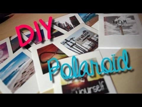 ✿   DIY n°2   ✿ Faire ses Polaroïd soi-même !
