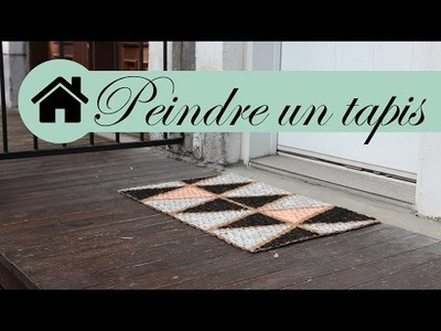 DIY Décoration - Comment peindre un tapis - Ismérie Anglade