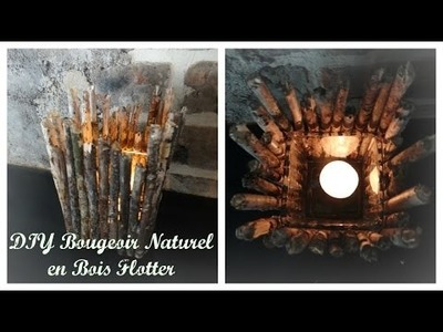 [ DIY ] Bougeoir en bois flotté