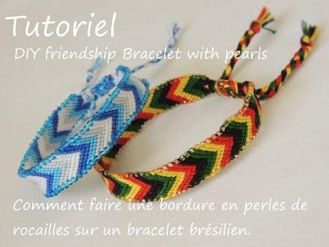 Comment faire une bordure en perles de rocailles DIY friendship bracelet with pearls