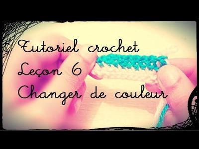 TUTORIEL : Crochet leçon 6, la couleur