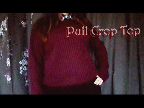 DIY ~ Faire son pull Crop Top