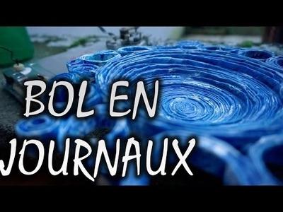 BOL EN PAPIER. EN JOURNAUX -- [RECYCLER DES JOURNAUX] -- DIY #8