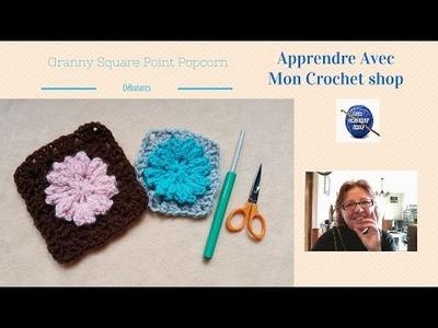 Comment faire un granny square au crochet (point popcorn)
